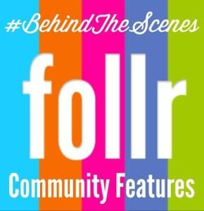 Follr Behind the Scenes